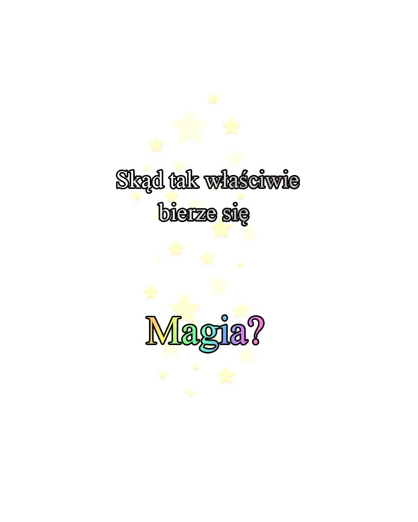 Strona 010 Skąd bierze się Magia?